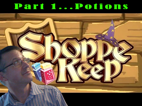 My Life as a Shoppe Keeper Part 1