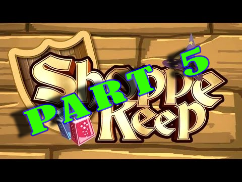 Shoppe Keepe continues – Part 5
