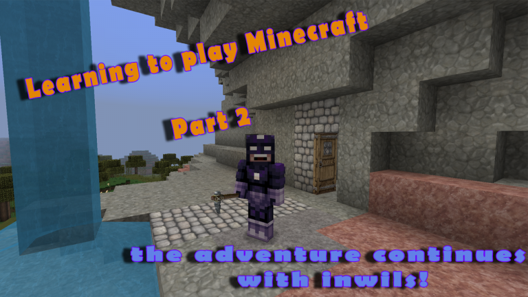 Learning to play Minecraft – Part 2!