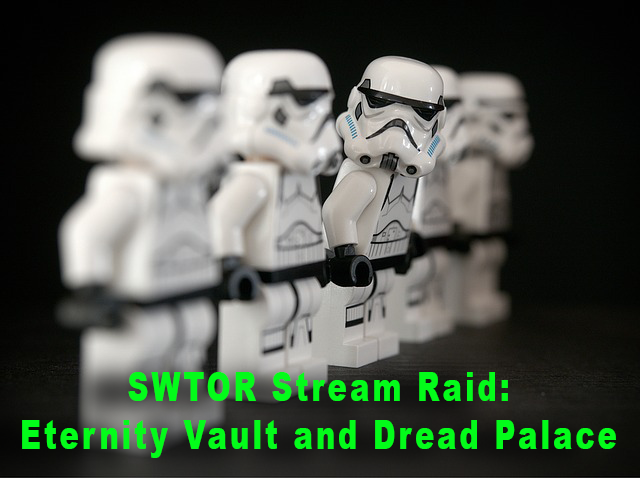SWTOR Eternity Vault and Dread Palace