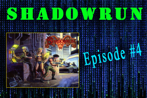 Shadowrun – Episode 4 – Escaping into the Sewers