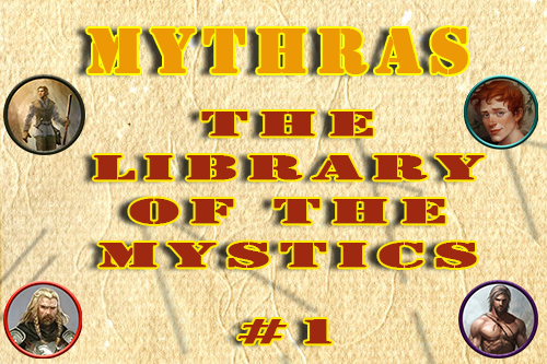 Mythras – The Library of the Mystics – Episode 1