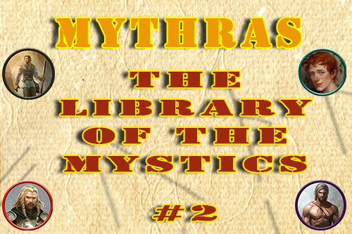 Mythras – The Library of the Mystics – Episode 2