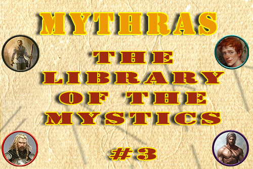 Mythras – The Library of the Mystics – Episode 3