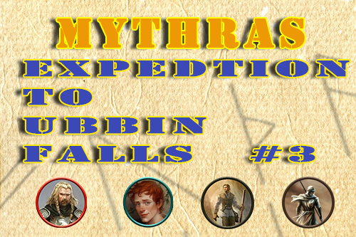 Mythras – Expedition to Ubbin Falls – Episode 3