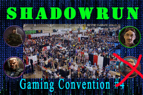 Shadowrun – Gaming Convention Episode 4