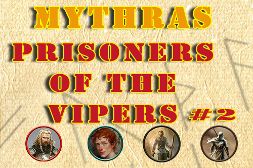 Mythras – Trapped in the Prison of the Vipers