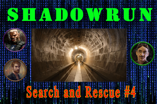 Shadowrun: Search and Rescue #4