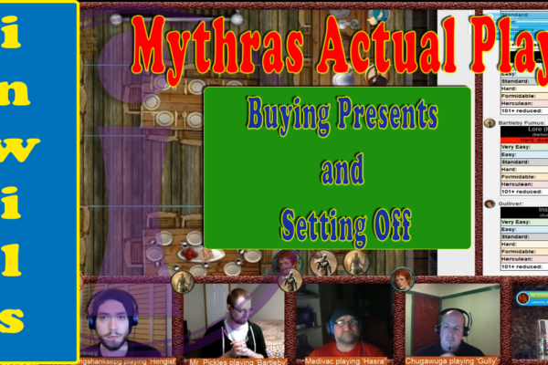 Mythras Actual Play: Buying Presents and Setting Off